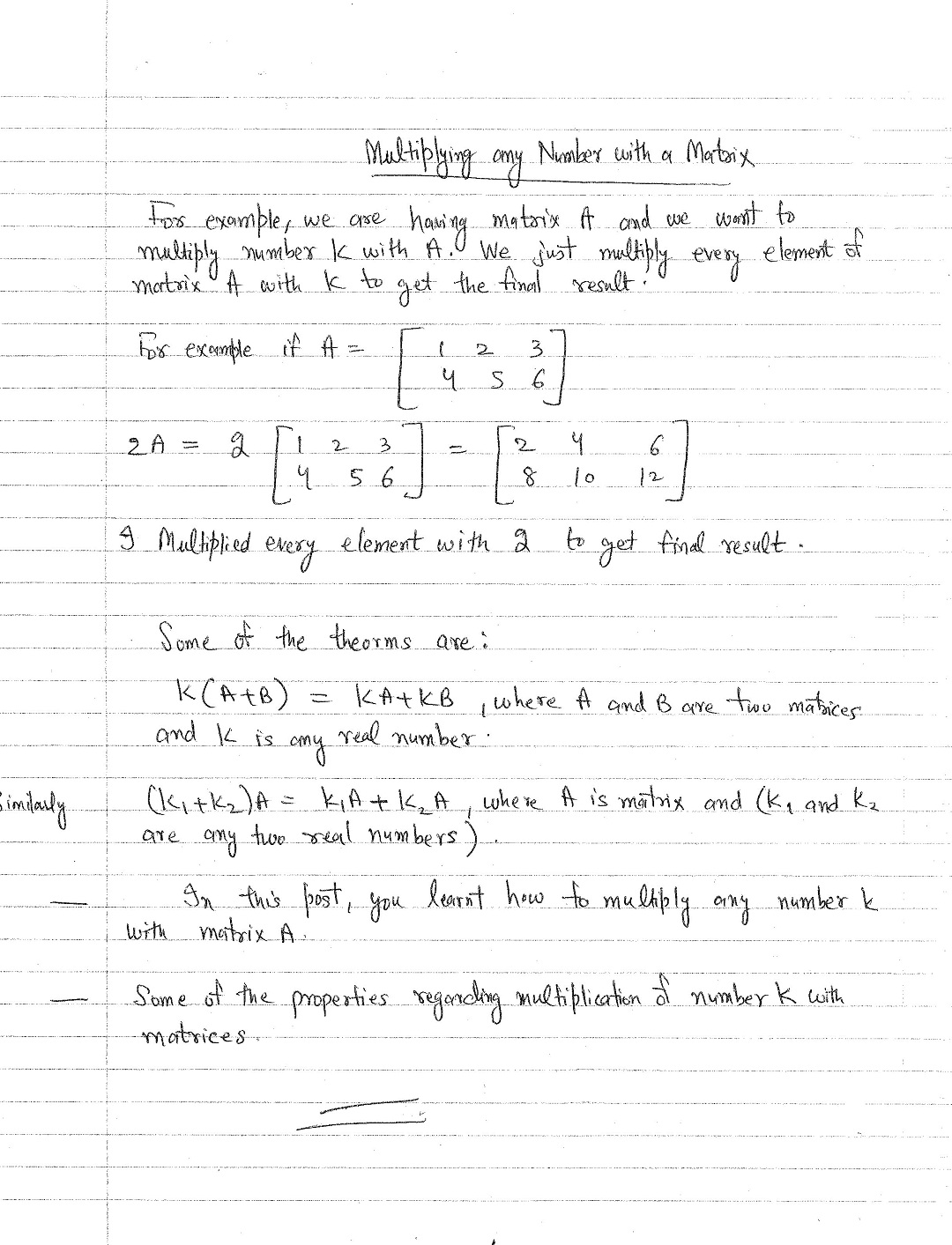 Describes how can we multiply any constant number with a matrix